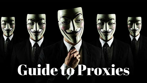 Guide to Proxies